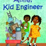 STEM book for kids Anna Kid Engineer