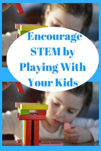 Encourage STEM by playing with your kids