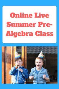 Online Summer Pre-Algebra Class