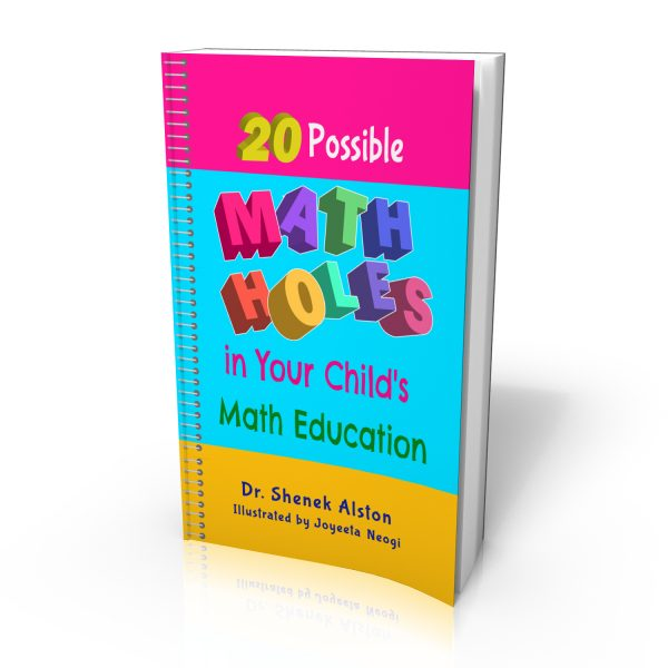 20 Possible Math Holes in Your Child's Math Education