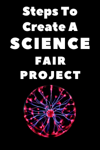 steps to create a science fair project