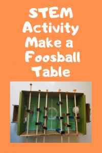 stem activity make foosball table make toys